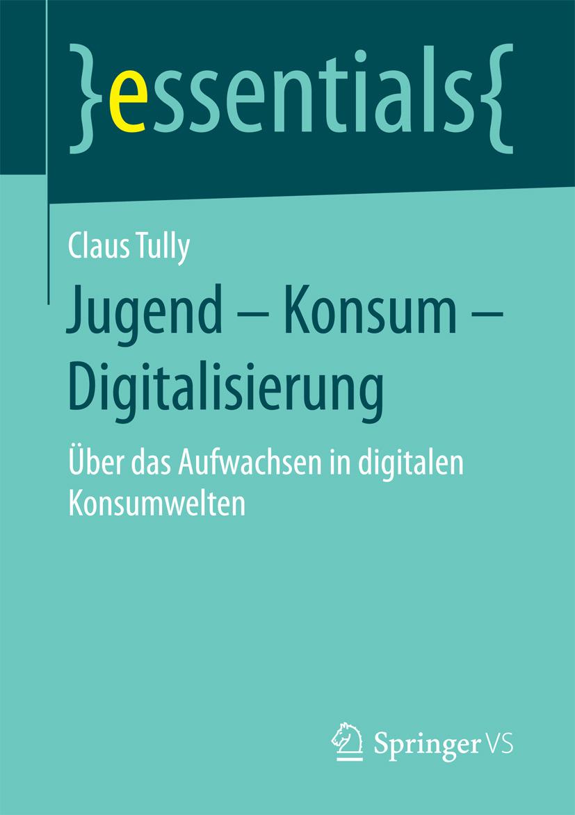 Tully, Claus - Jugend – Konsum – Digitalisierung, ebook