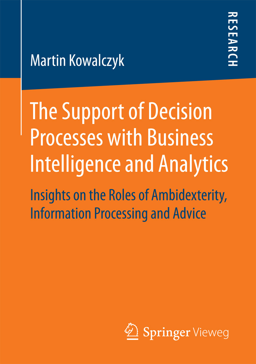 Kowalczyk, Martin - The Support of Decision Processes with Business Intelligence and Analytics, ebook