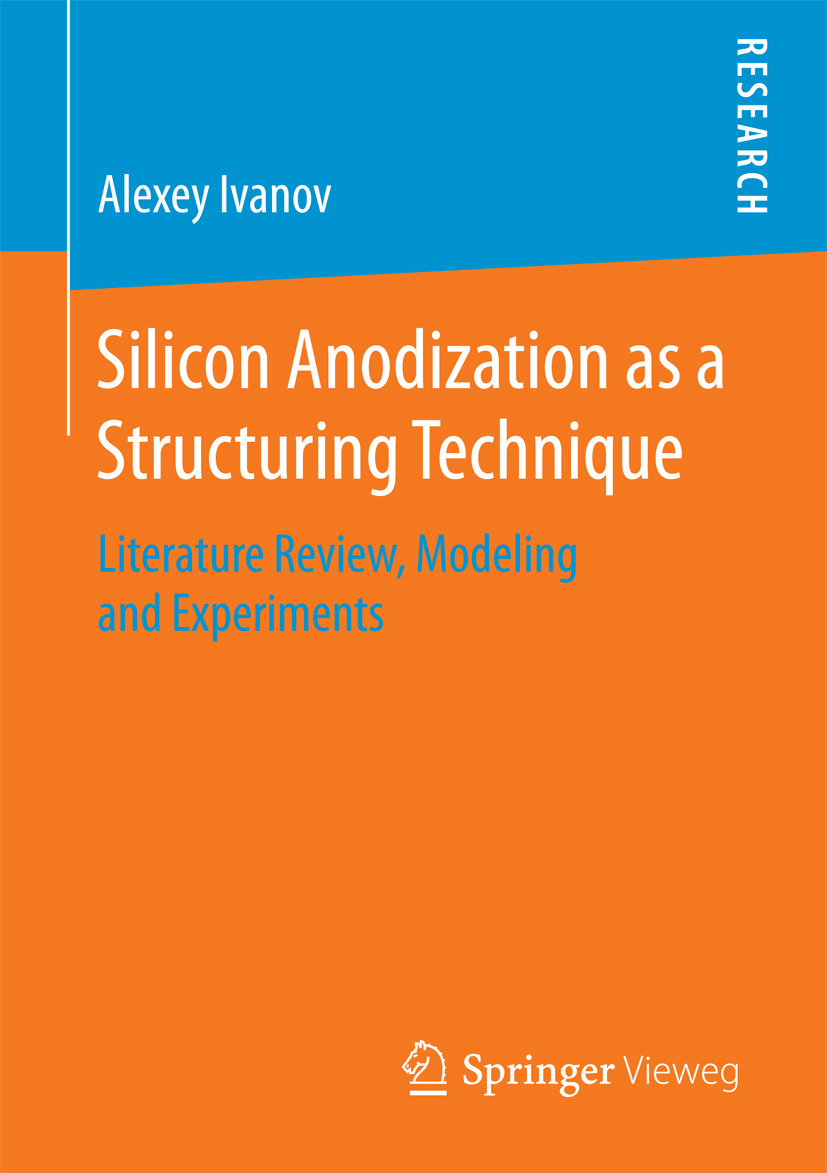 Ivanov, Alexey - Silicon Anodization as a Structuring Technique, ebook