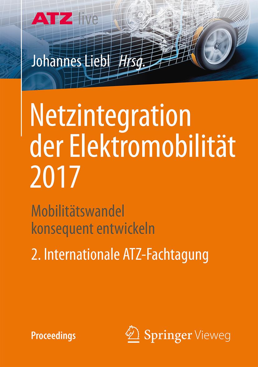 Liebl, Johannes - Netzintegration der Elektromobilität 2017, ebook