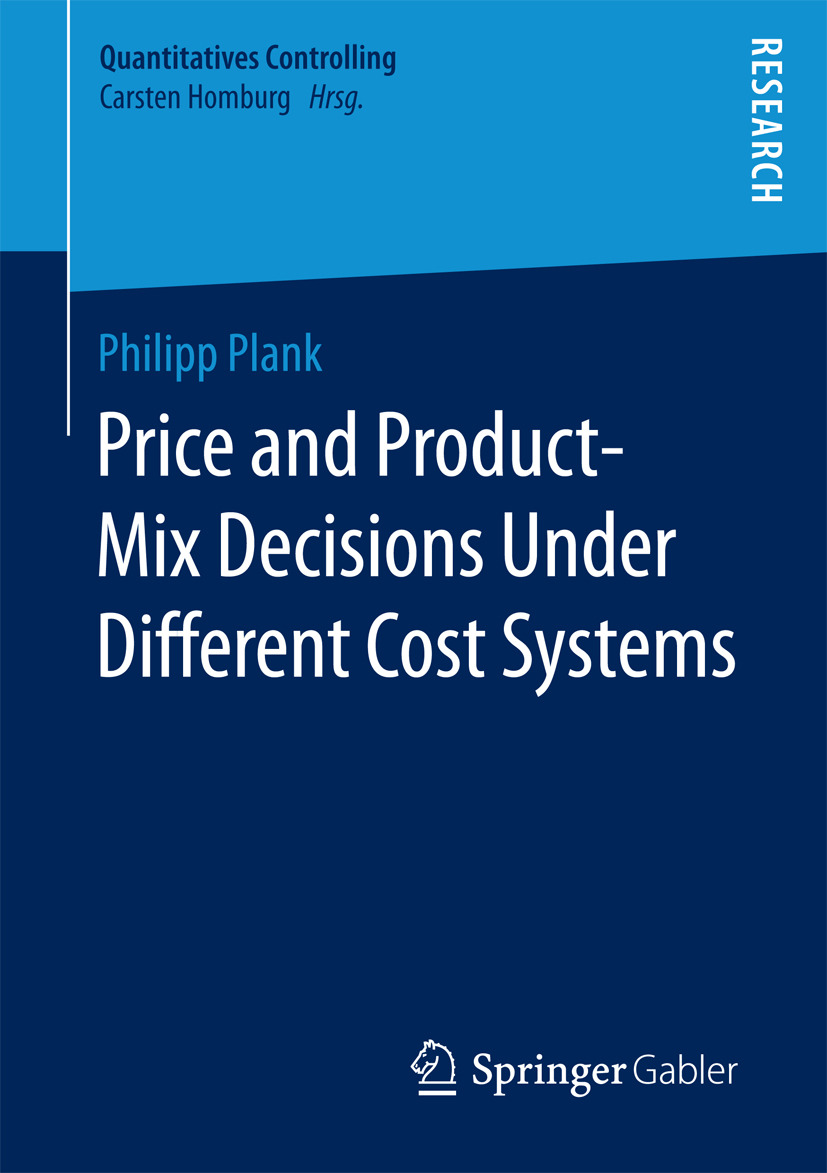 Plank, Philipp - Price and Product-Mix Decisions Under Different Cost Systems, ebook