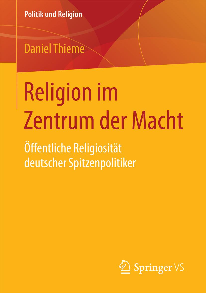 Thieme, Daniel - Religion im Zentrum der Macht, ebook