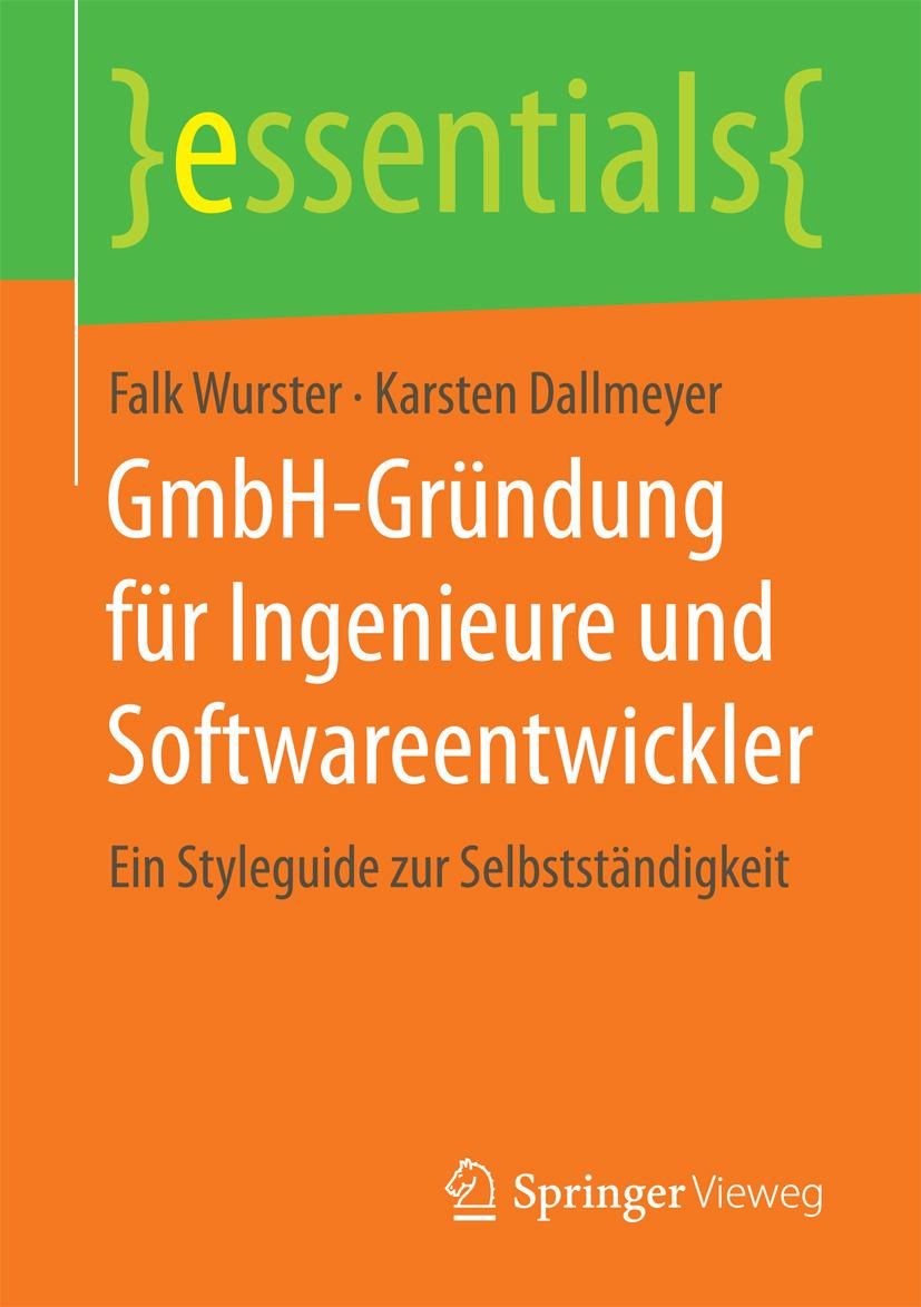 Dallmeyer, Karsten - GmbH-Gründung für Ingenieure und Softwareentwickler, e-kirja