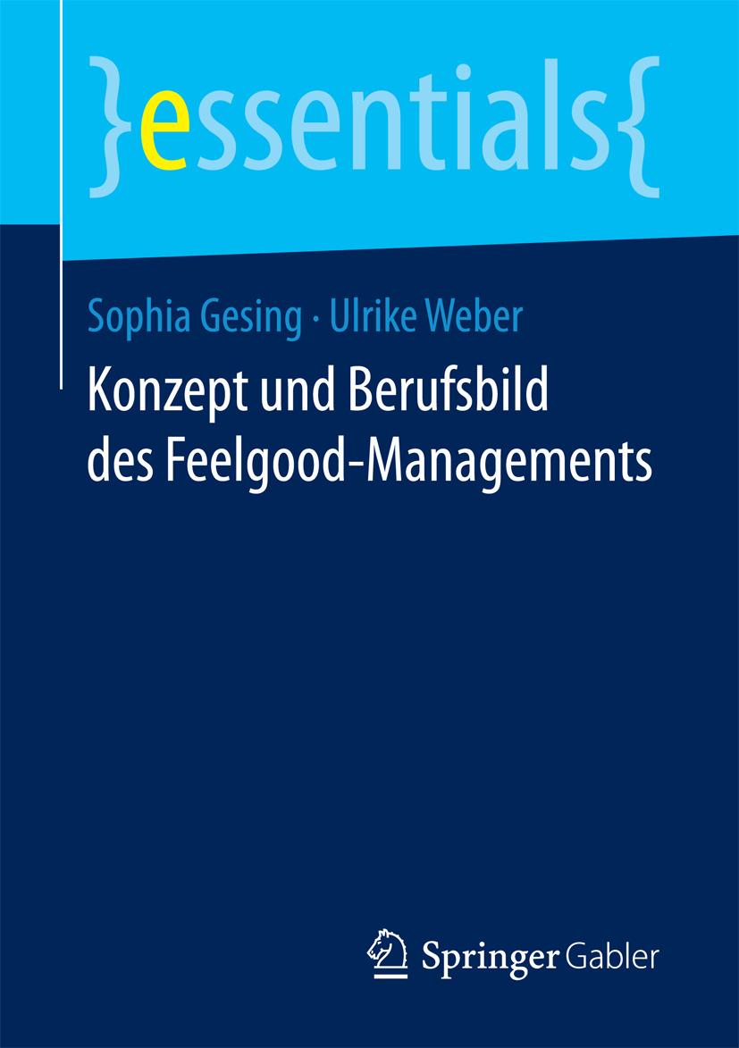 Gesing, Sophia - Konzept und Berufsbild des Feelgood-Managements, ebook