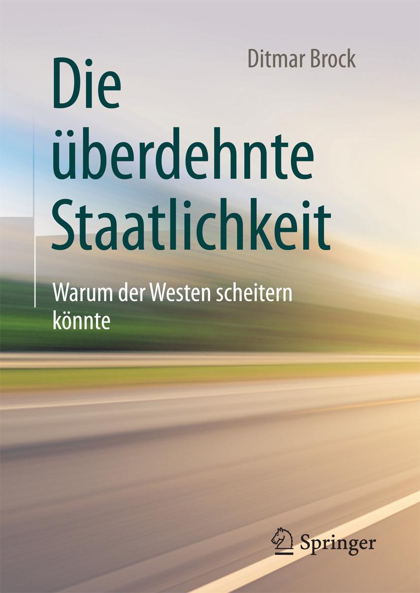 Brock, Ditmar - Die überdehnte Staatlichkeit, ebook