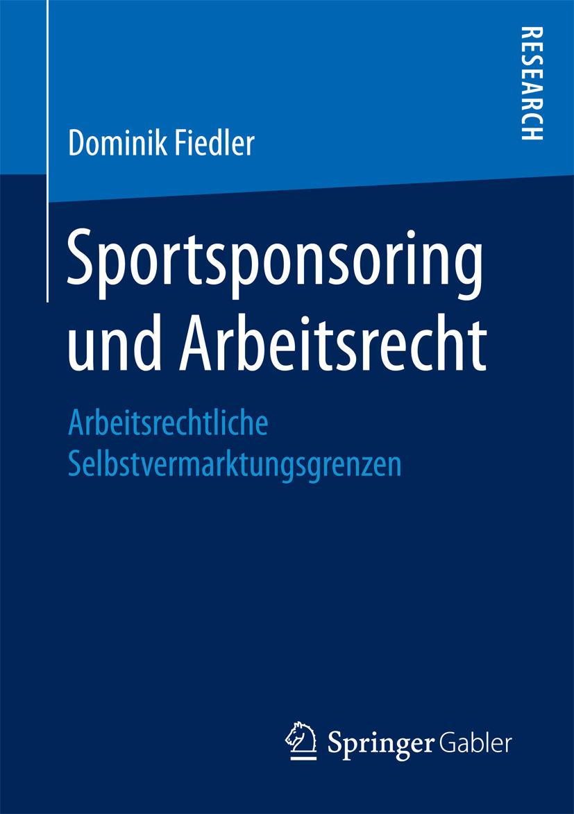 Fiedler, Dominik - Sportsponsoring und Arbeitsrecht, ebook
