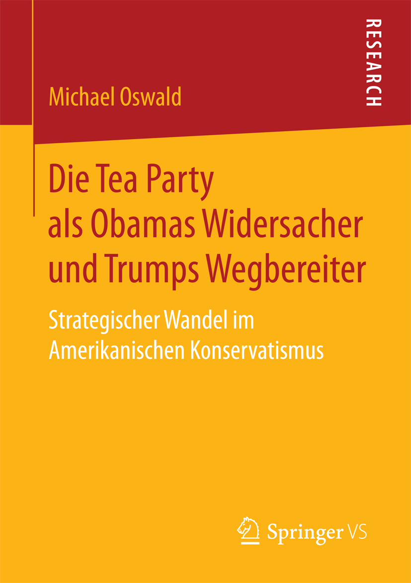 Oswald, Michael - Die Tea Party als Obamas Widersacher und Trumps Wegbereiter, ebook
