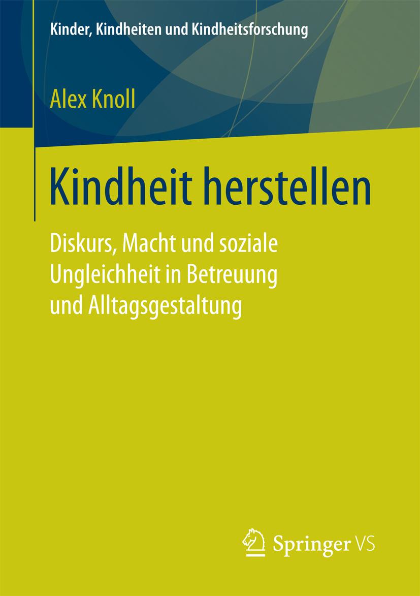 Knoll, Alex - Kindheit herstellen, ebook