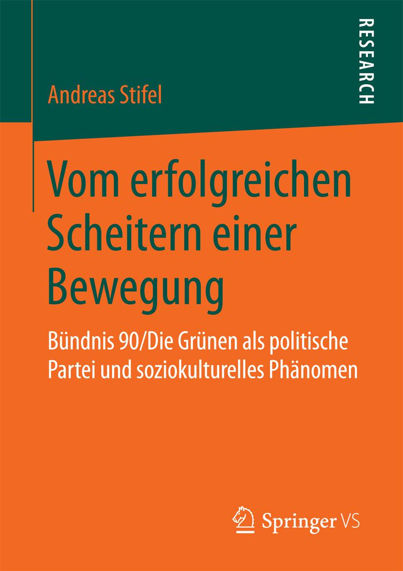 Stifel, Andreas - Vom erfolgreichen Scheitern einer Bewegung, ebook
