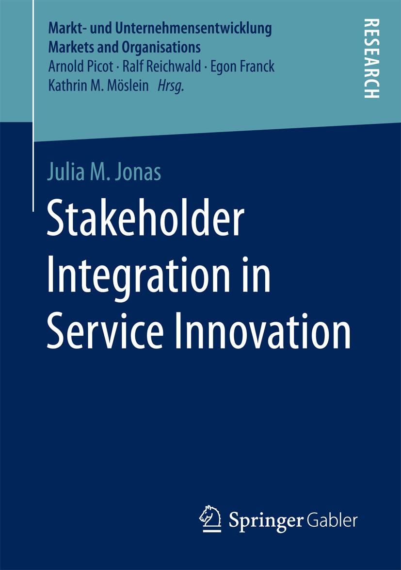Jonas, Julia M. - Stakeholder Integration in Service Innovation, ebook