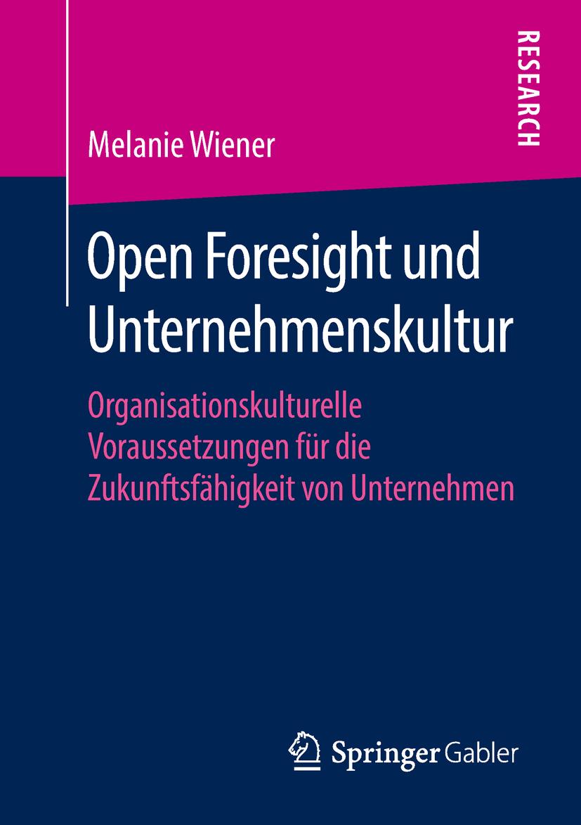 Wiener, Melanie - Open Foresight und Unternehmenskultur, ebook