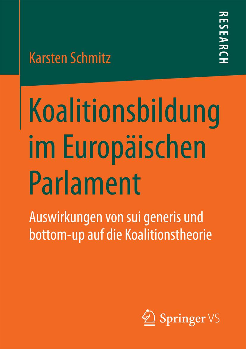 Schmitz, Karsten - Koalitionsbildung im Europäischen Parlament, e-kirja