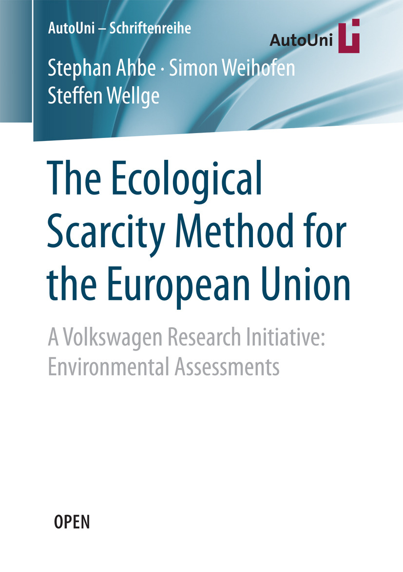 Ahbe, Stephan - The Ecological Scarcity Method for the European Union, ebook
