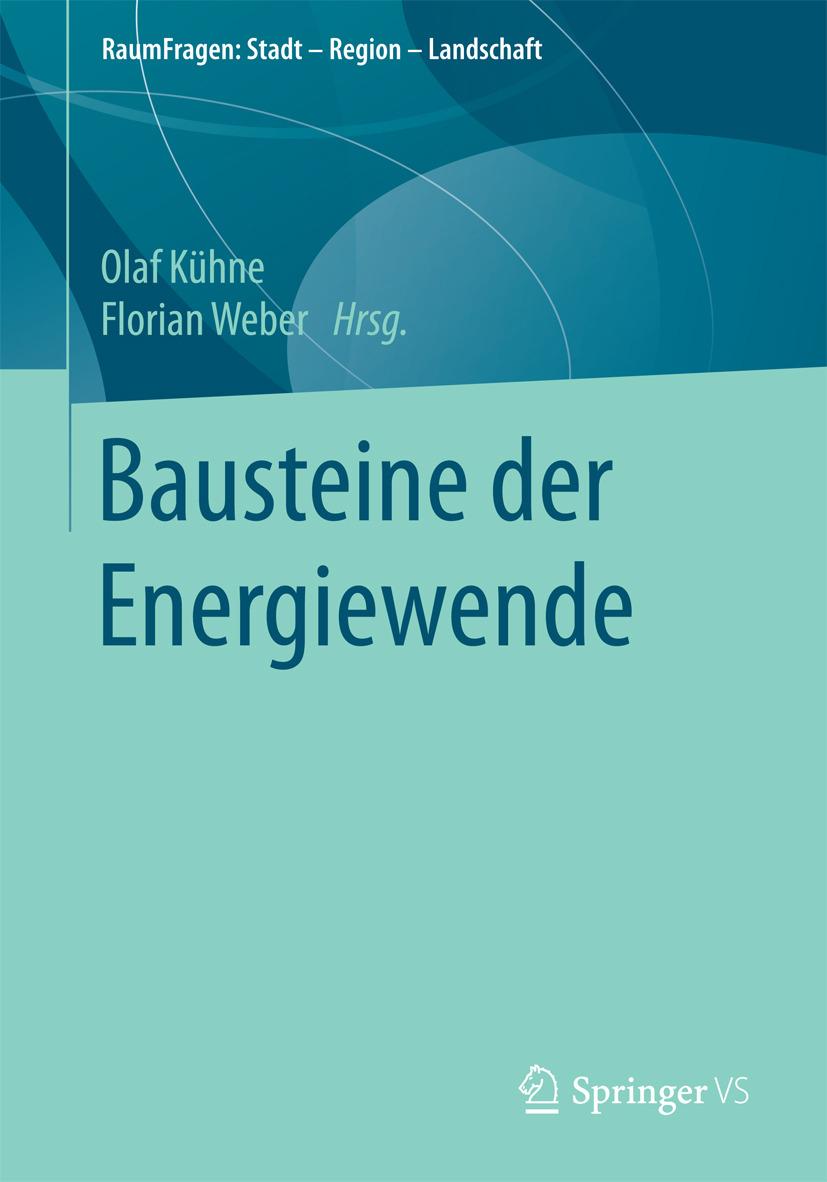 Kühne, Olaf - Bausteine der Energiewende, ebook