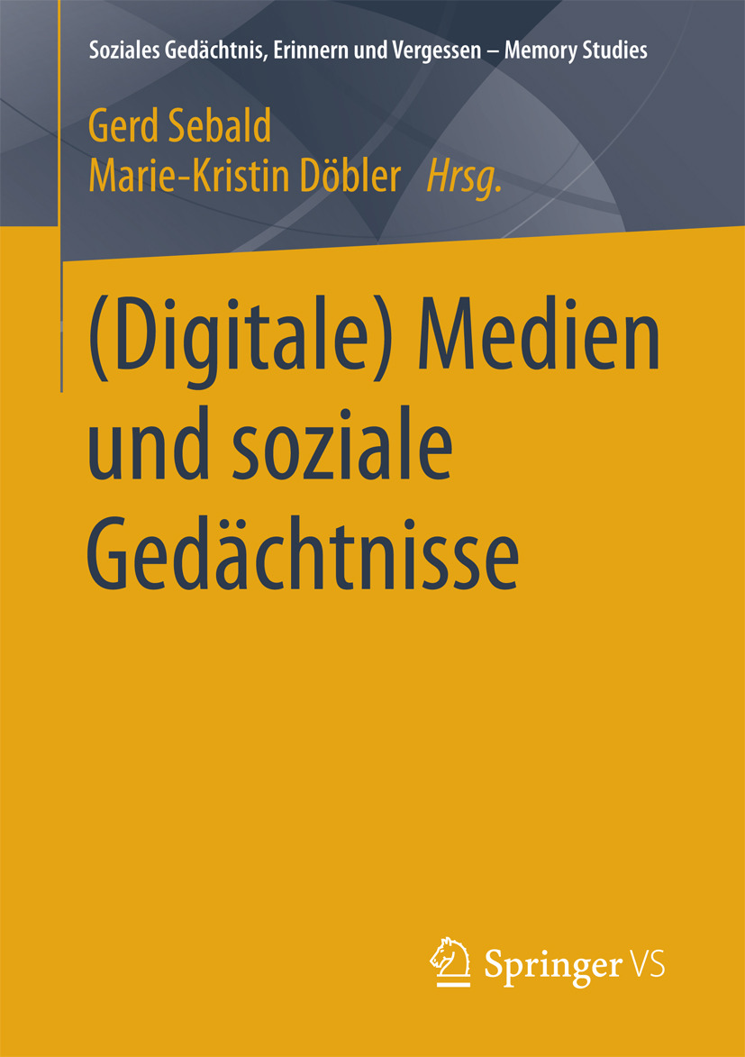 Döbler, Marie-Kristin - (Digitale) Medien und soziale Gedächtnisse, ebook