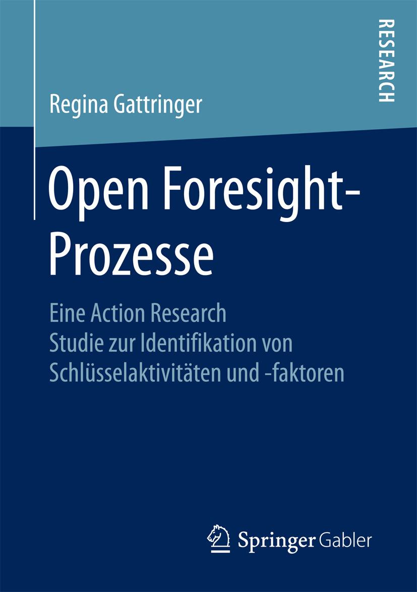 Gattringer, Regina - Open Foresight-Prozesse, ebook
