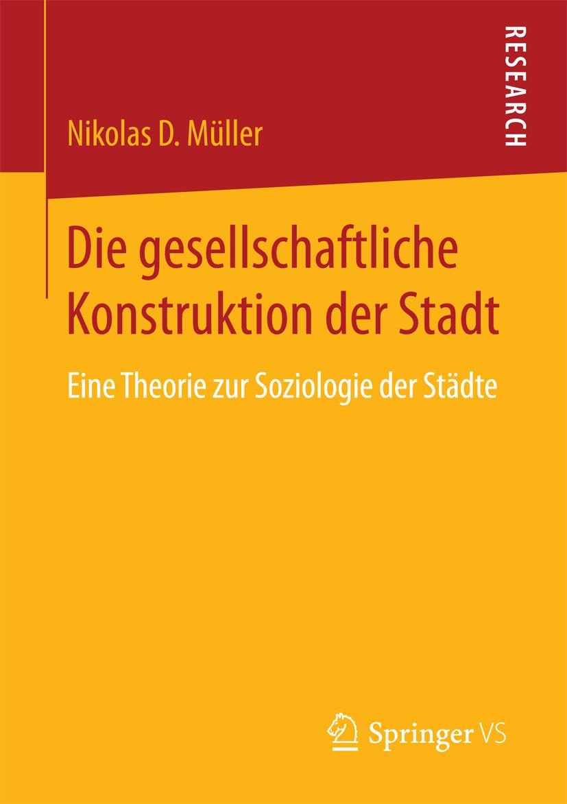 Müller, Nikolas D - Die gesellschaftliche Konstruktion der Stadt, ebook
