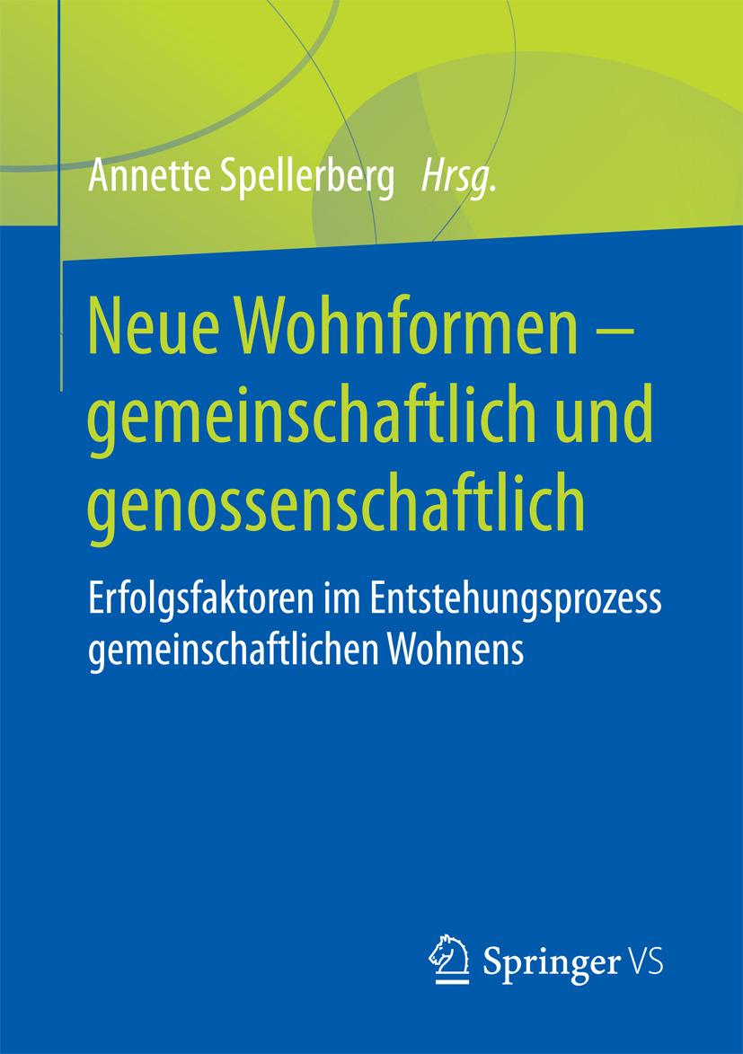 Spellerberg, Annette - Neue Wohnformen – gemeinschaftlich und genossenschaftlich, ebook