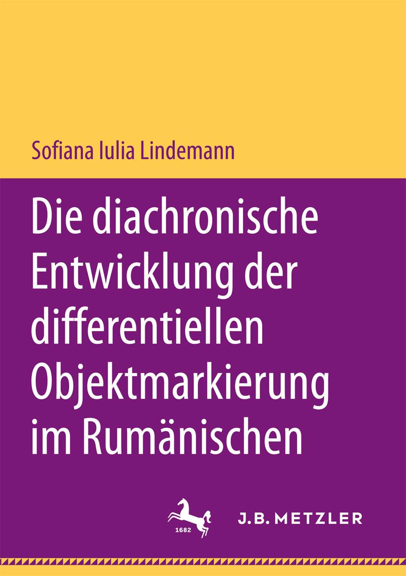Lindemann, Sofiana Iulia - Die diachronische Entwicklung der differentiellen Objektmarkierung im Rumänischen, ebook