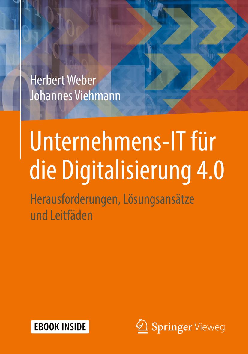 Viehmann, Johannes - Unternehmens-IT für die Digitalisierung 4.0, ebook