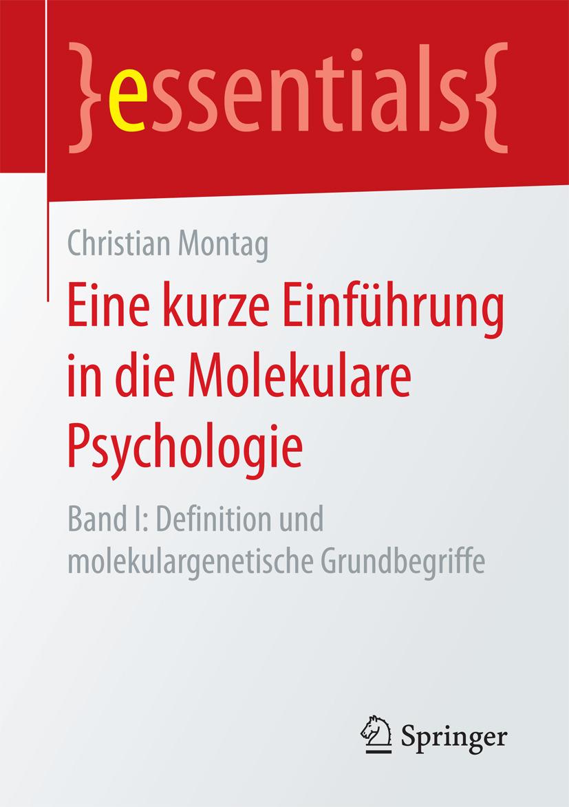 Montag, Christian - Eine kurze Einführung in die Molekulare Psychologie, ebook