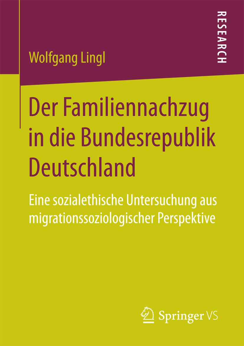 Lingl, Wolfgang - Der Familiennachzug in die Bundesrepublik Deutschland, ebook