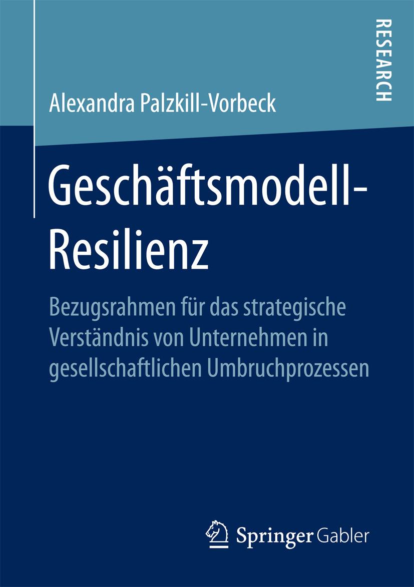 Palzkill, Alexandra - Geschäftsmodell-Resilienz, ebook