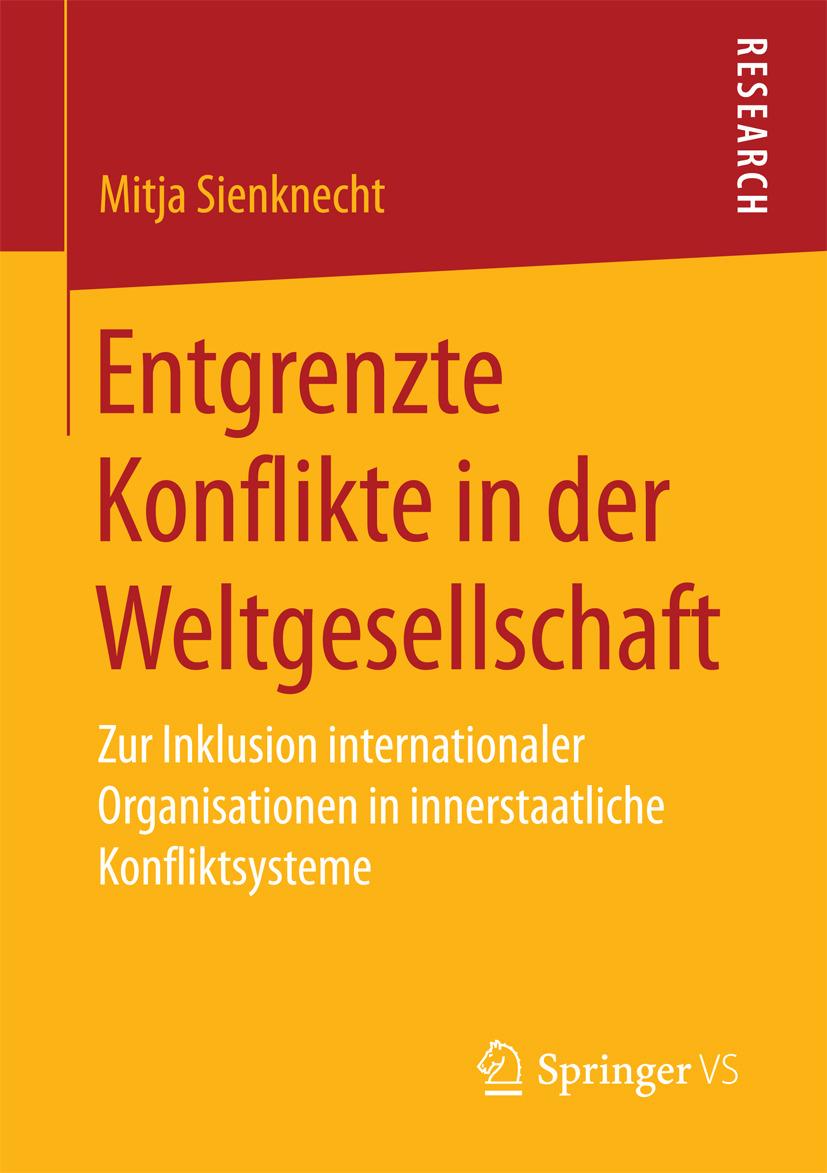 Sienknecht, Mitja - Entgrenzte Konflikte in der Weltgesellschaft, e-kirja