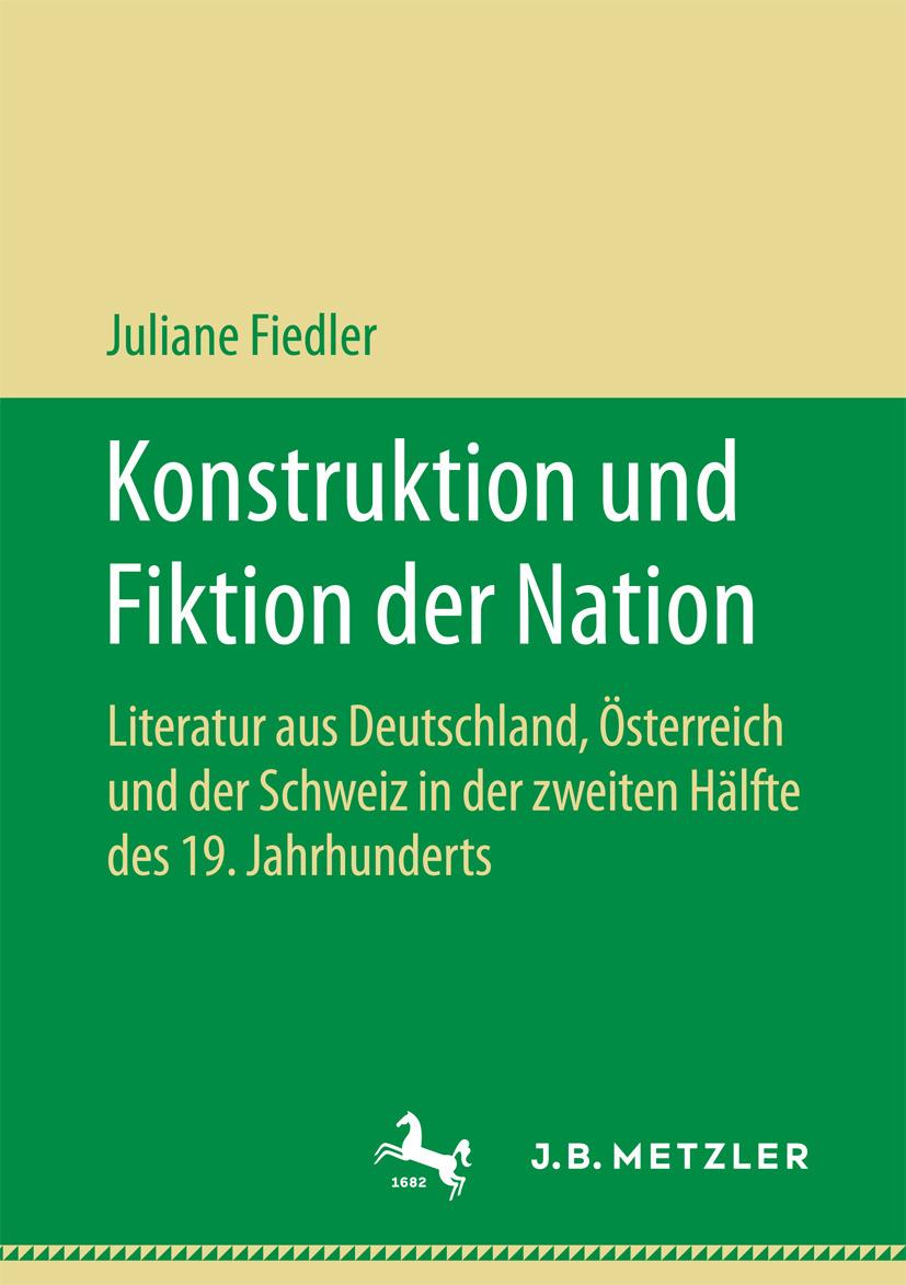 Fiedler, Juliane - Konstruktion und Fiktion der Nation, ebook
