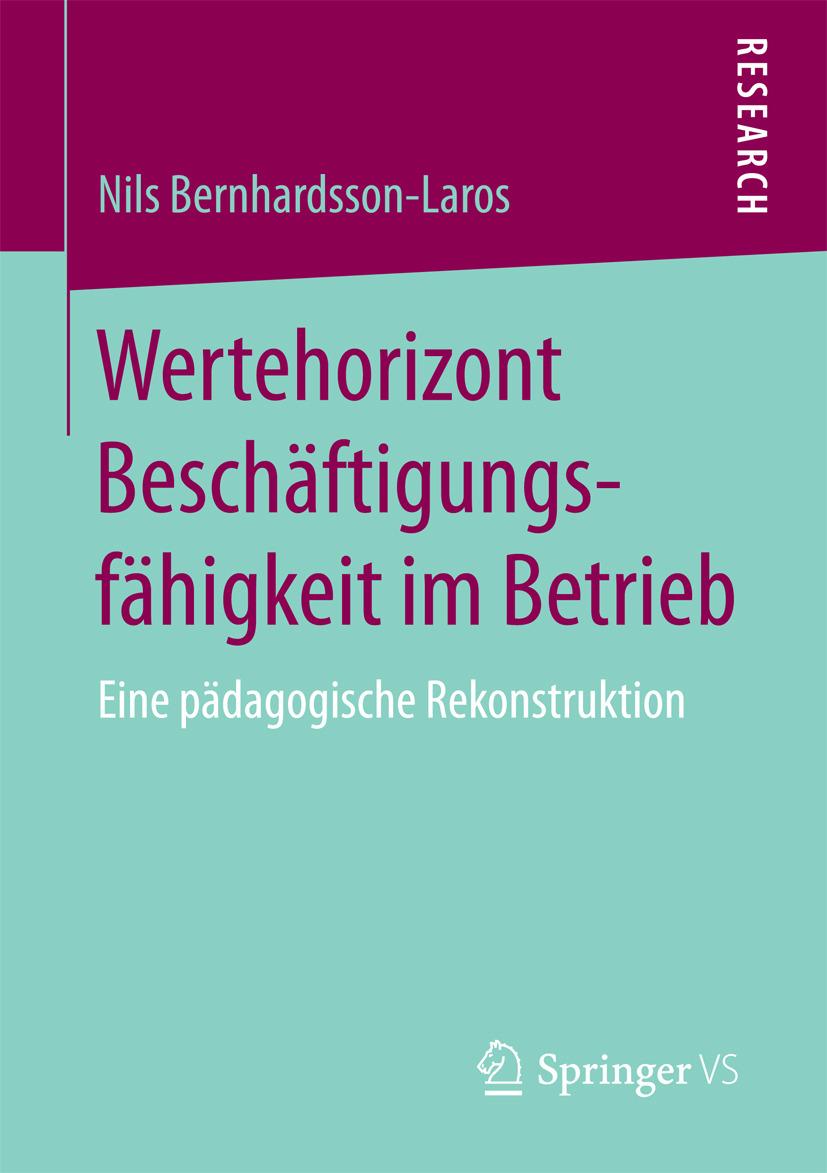Bernhardsson-Laros, Nils - Wertehorizont Beschäftigungsfähigkeit im Betrieb, e-kirja