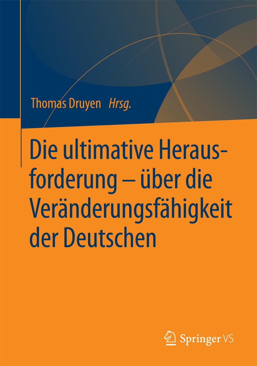 Druyen, Thomas - Die ultimative Herausforderung – über die Veränderungsfähigkeit der Deutschen, ebook