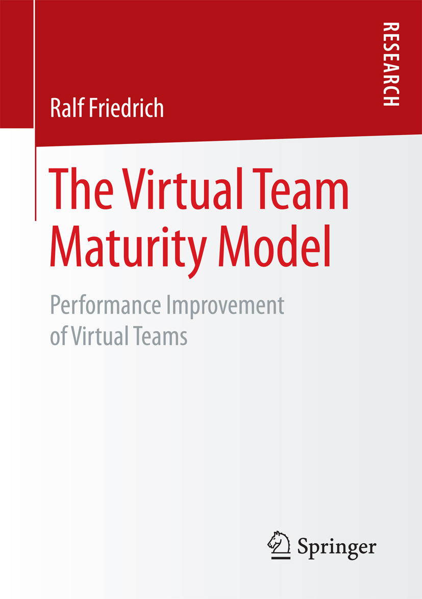Friedrich, Ralf - The Virtual Team Maturity Model, ebook
