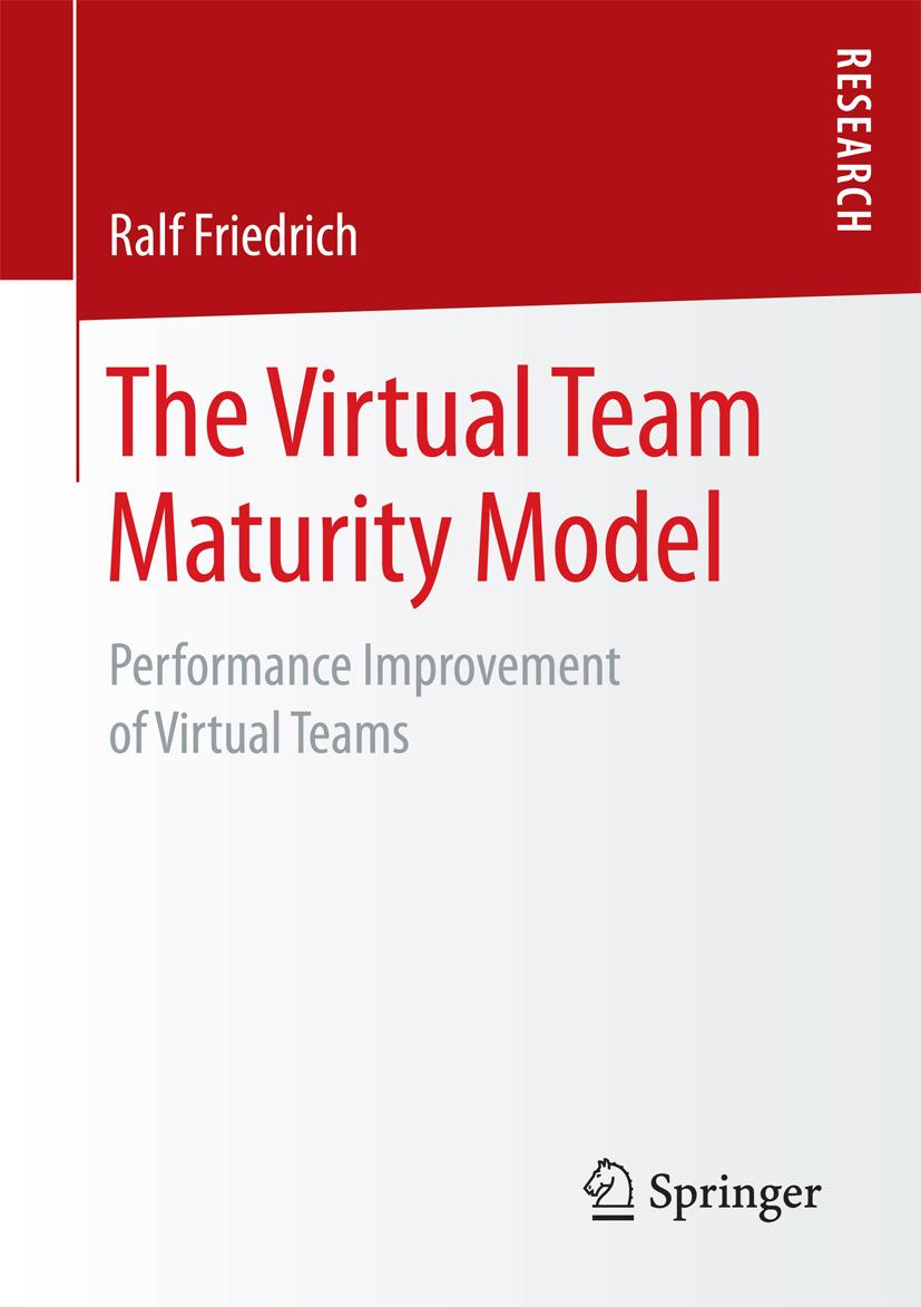 Friedrich, Ralf - The Virtual Team Maturity Model, ebook