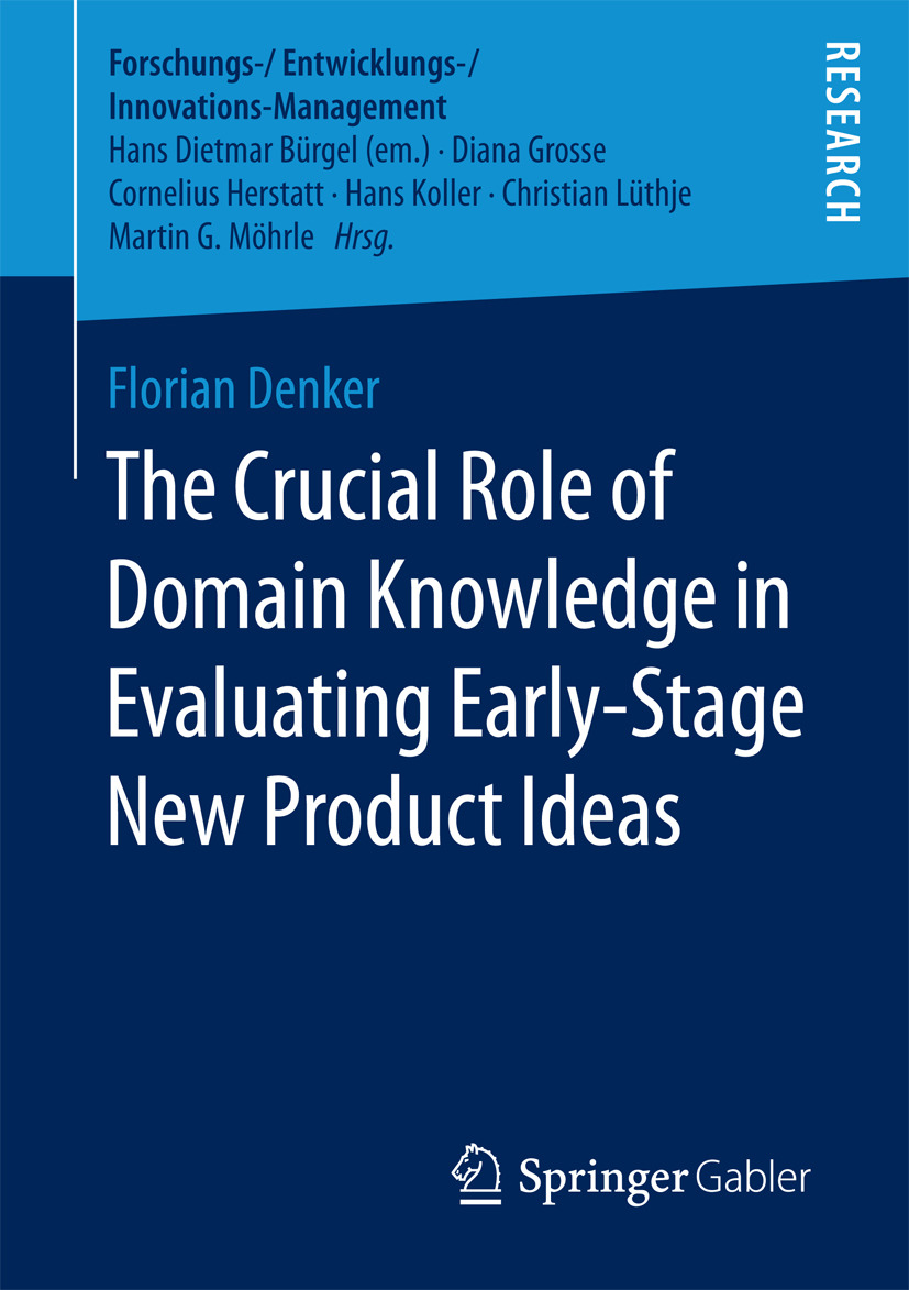 Denker, Florian - The Crucial Role of Domain Knowledge in Evaluating Early-Stage New Product Ideas, ebook