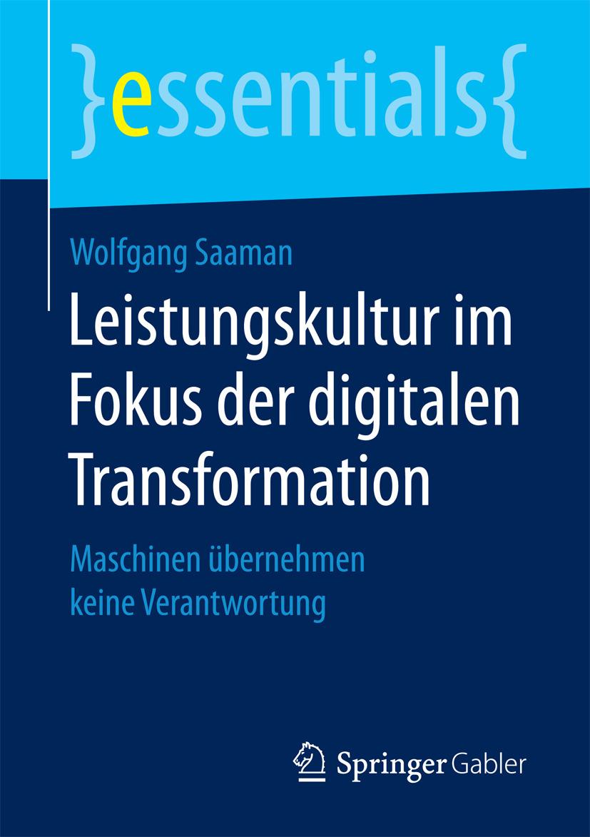 Saaman, Wolfgang - Leistungskultur im Fokus der digitalen Transformation, ebook