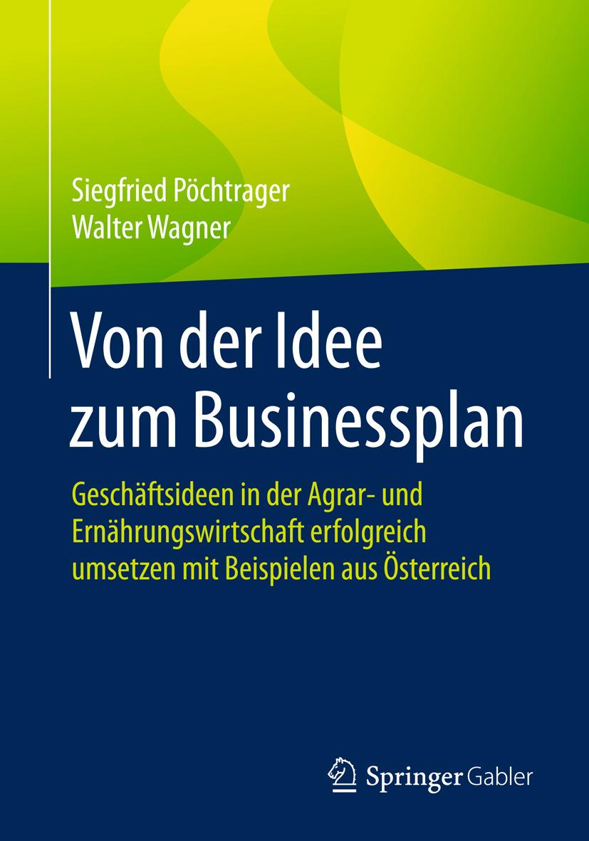 Pöchtrager, Siegfried - Von der Idee zum Businessplan, ebook