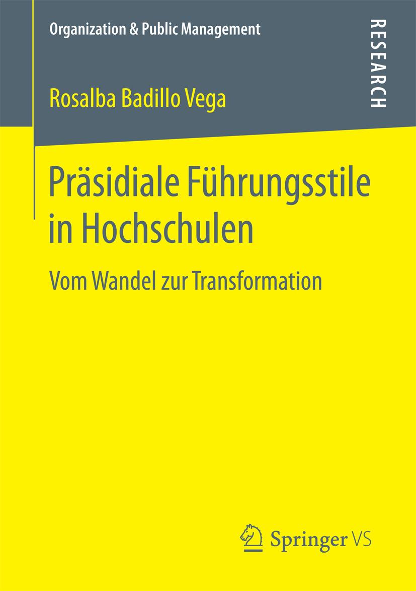Vega, Rosalba Badillo - Präsidiale Führungsstile in Hochschulen, ebook