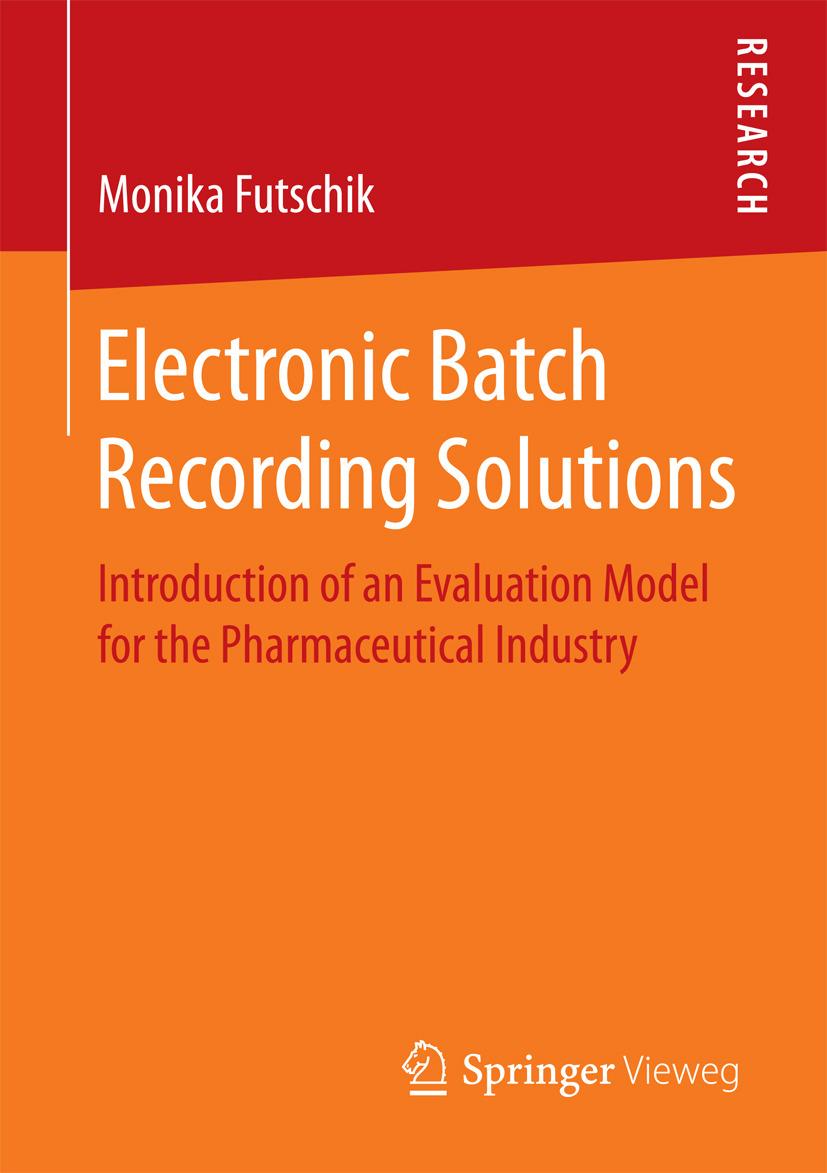 Futschik, Monika - Electronic Batch Recording Solutions, ebook