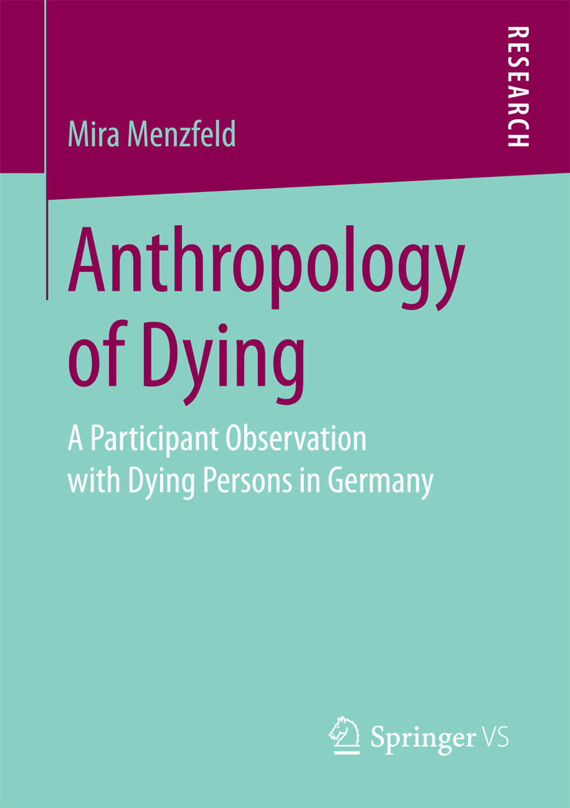 Menzfeld, Mira - Anthropology of Dying, ebook
