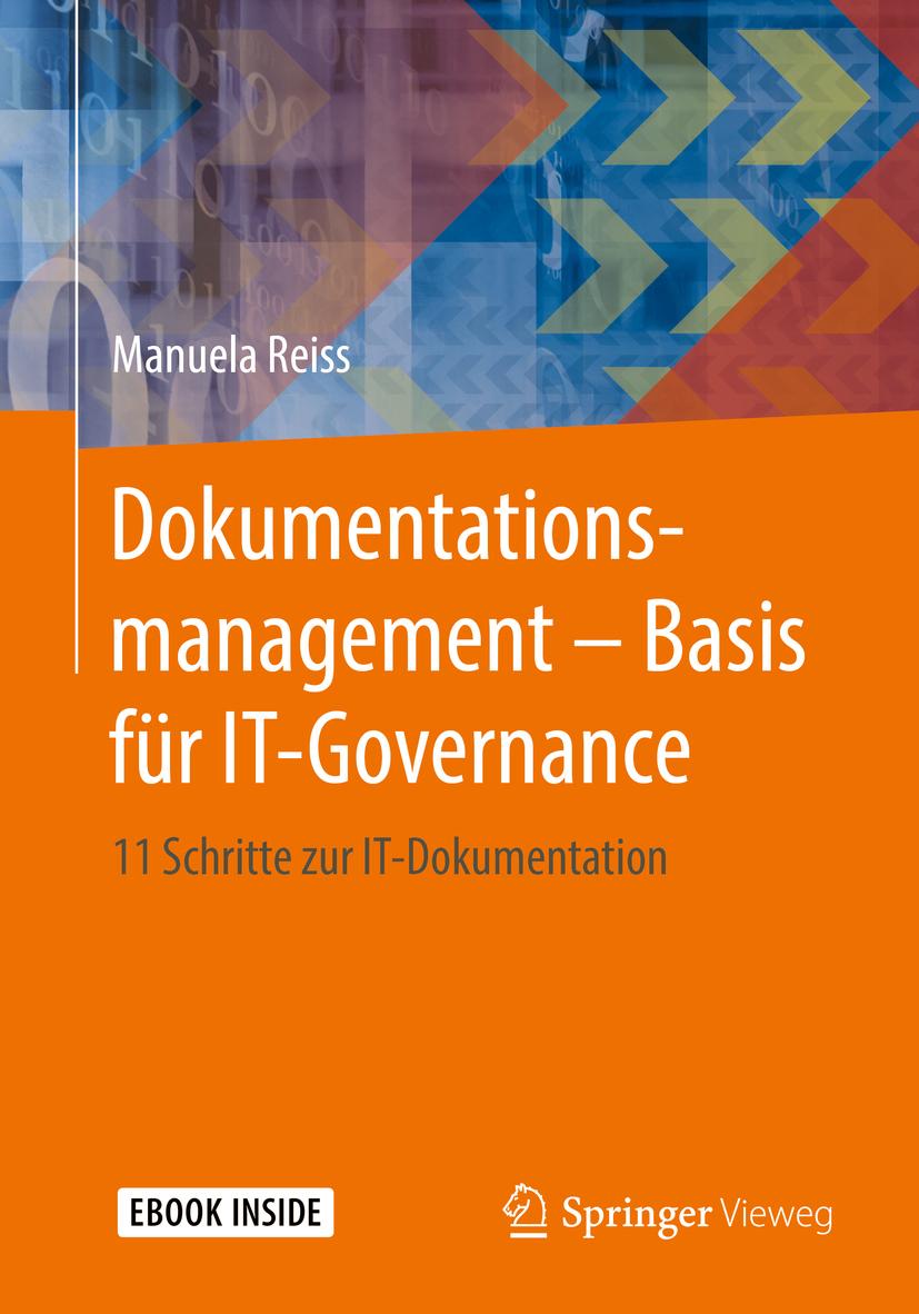 Reiss, Manuela - Dokumentationsmanagement – Basis für IT-Governance, ebook