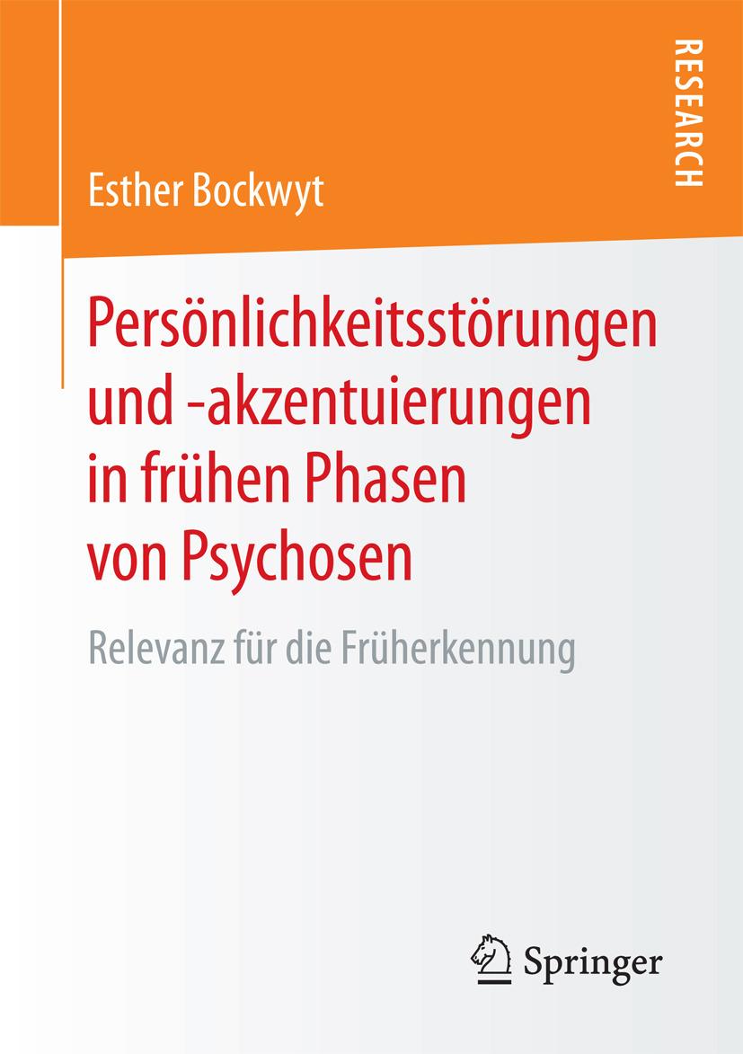 Bockwyt, Esther - Persönlichkeitsstörungen und -akzentuierungen in frühen Phasen von Psychosen, ebook