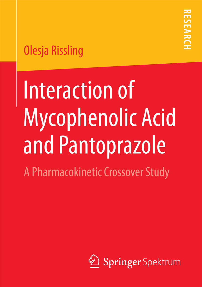 Rissling, Olesja - Interaction of Mycophenolic Acid and Pantoprazole, ebook