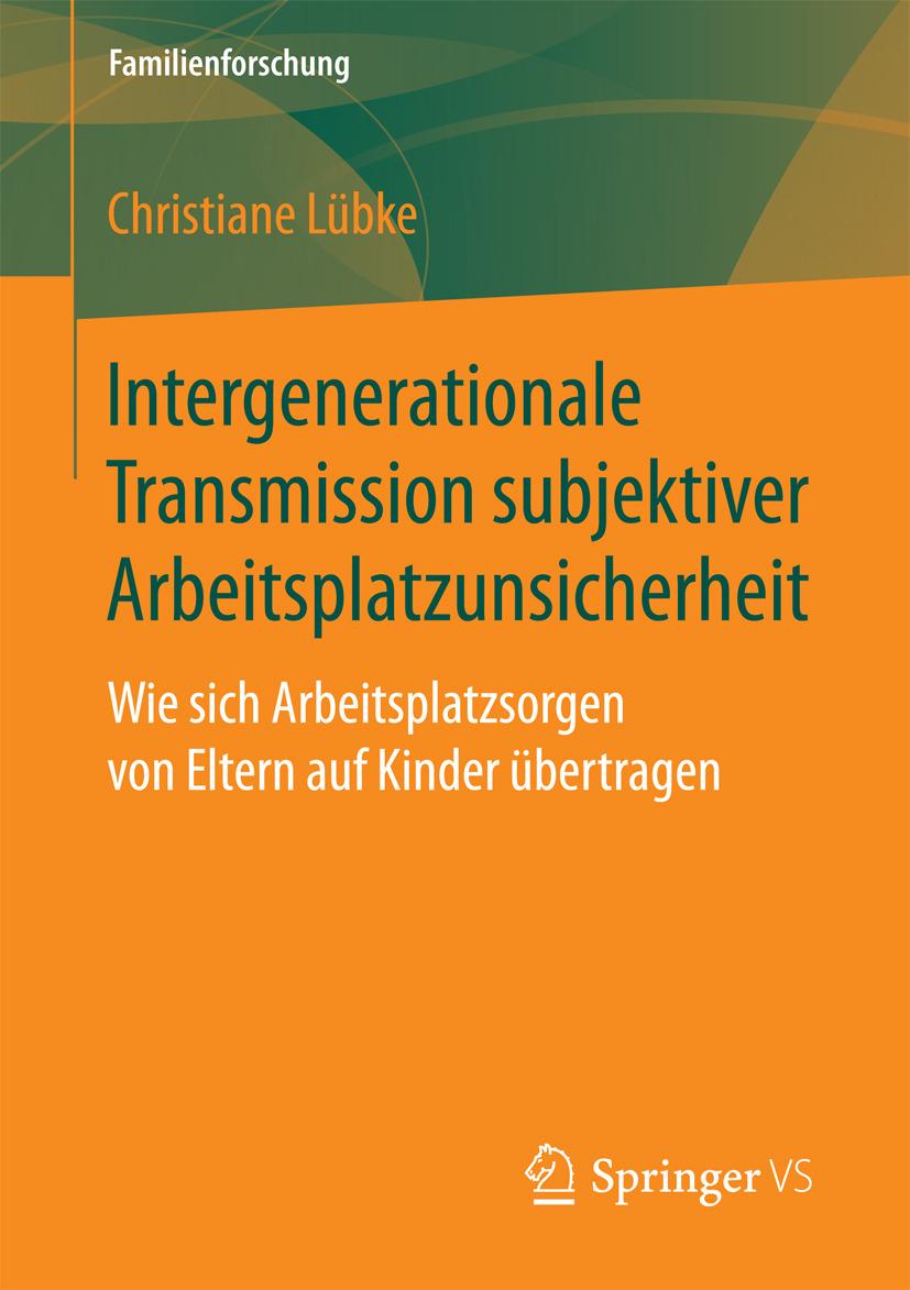 Lübke, Christiane - Intergenerationale Transmission subjektiver Arbeitsplatzunsicherheit, ebook
