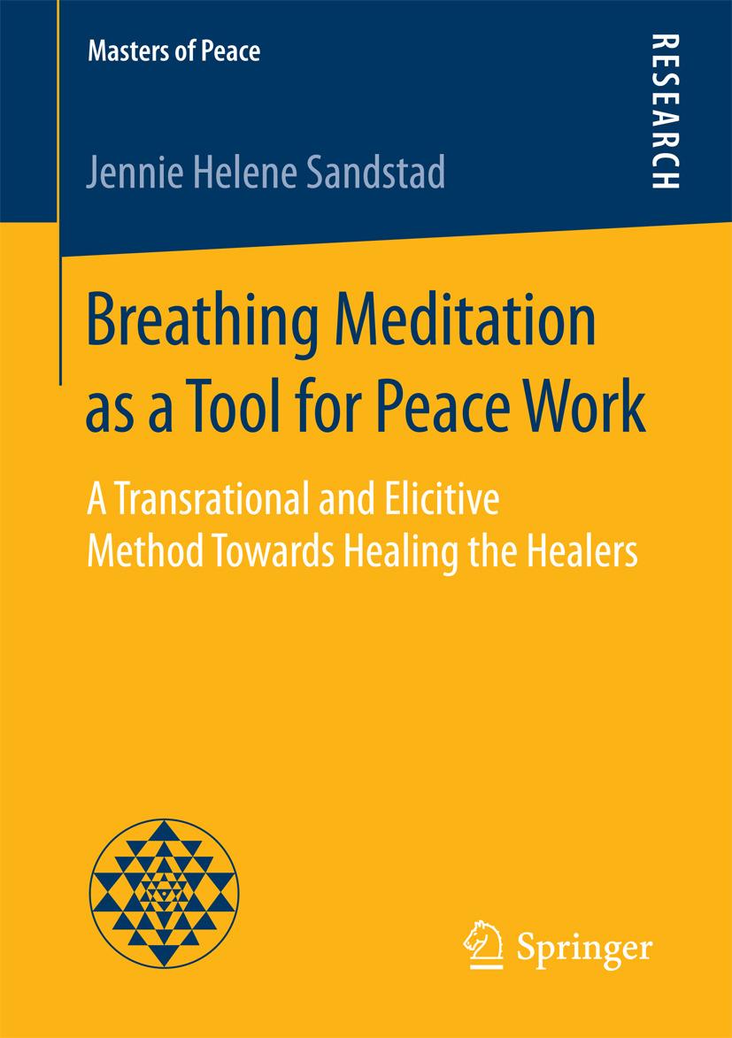 Sandstad, Jennie Helene - Breathing Meditation as a Tool for Peace Work, ebook