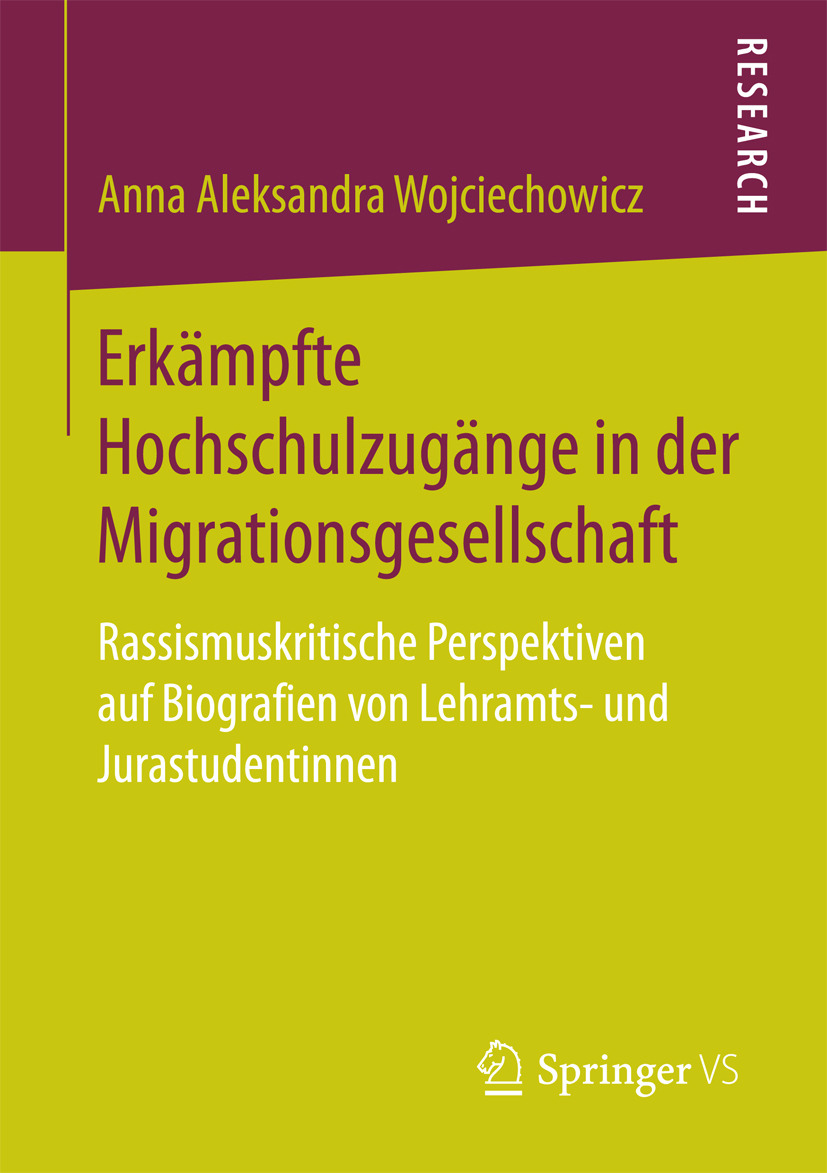Wojciechowicz, Anna Aleksandra - Erkämpfte Hochschulzugänge in der Migrationsgesellschaft, ebook
