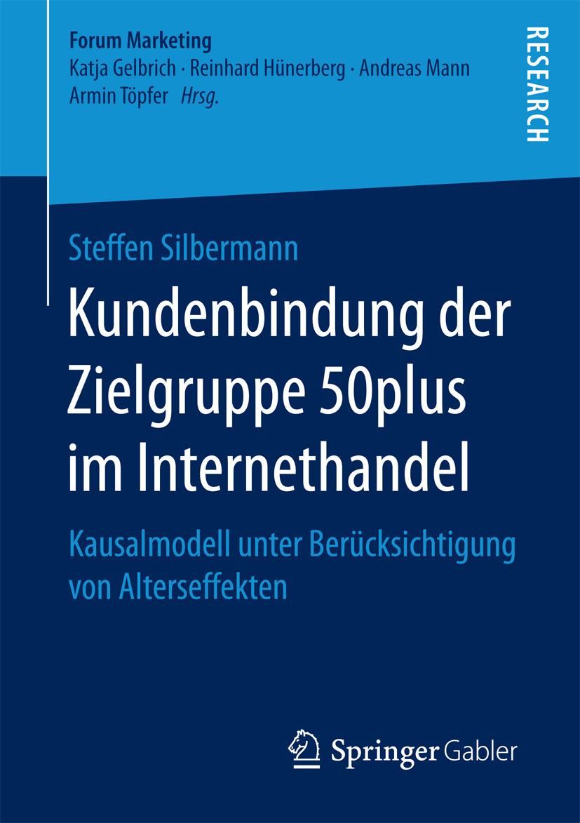 Silbermann, Steffen - Kundenbindung der Zielgruppe 50plus im Internethandel, ebook