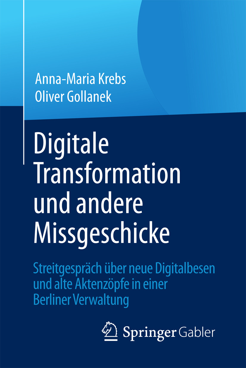 Gollanek, Oliver - Digitale Transformation und andere Missgeschicke, ebook