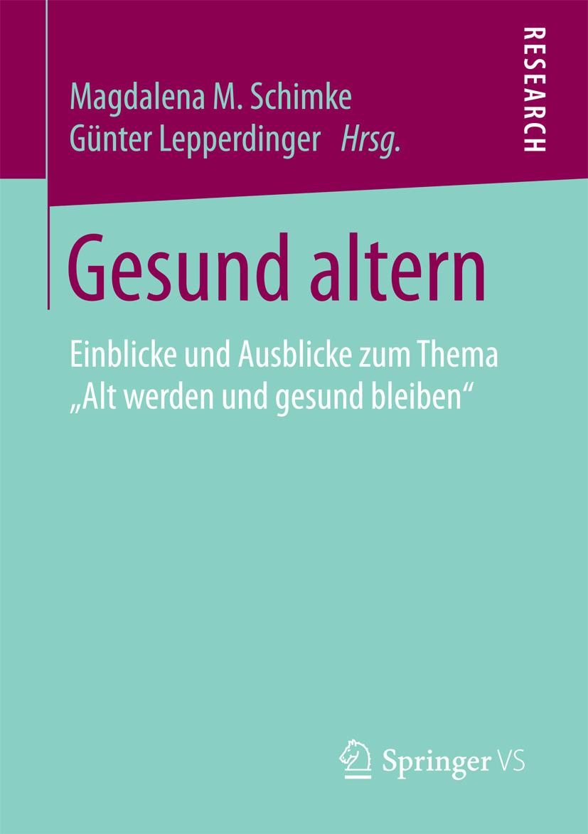 Lepperdinger, Günter - Gesund altern, ebook