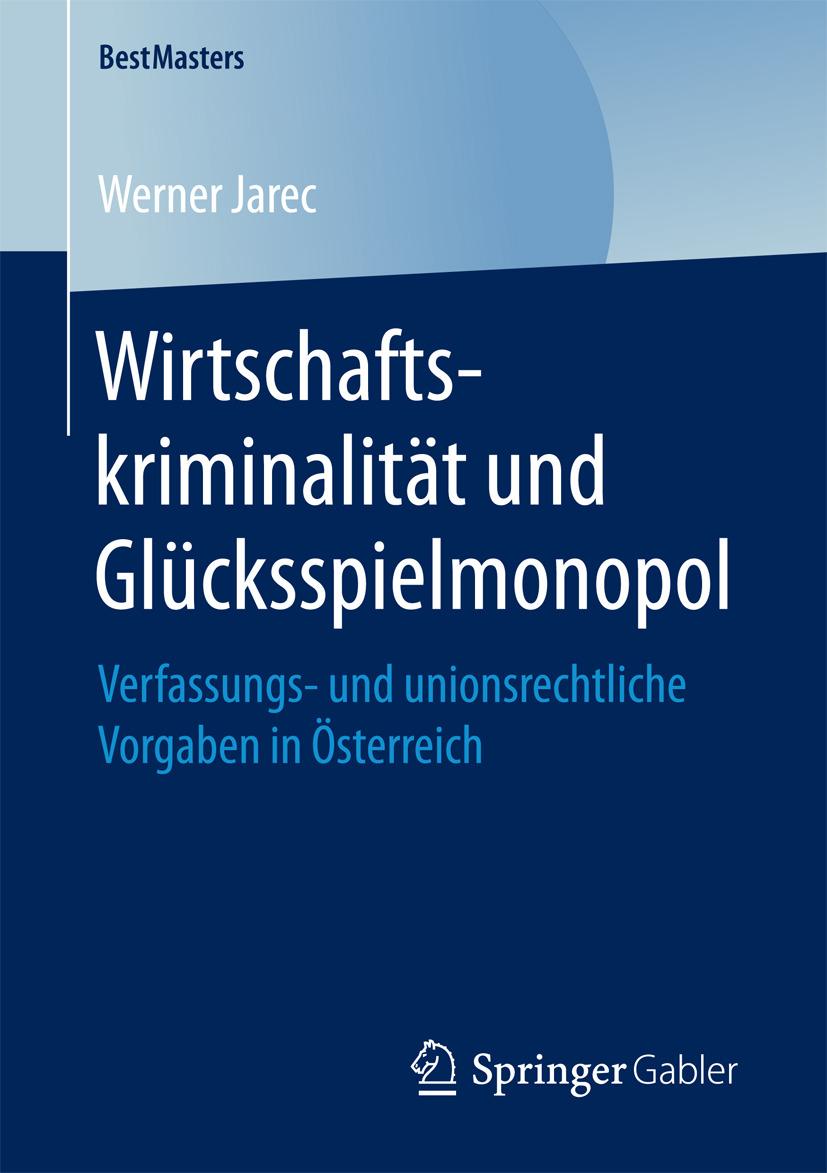 Jarec, Werner - Wirtschaftskriminalität und Glücksspielmonopol, ebook