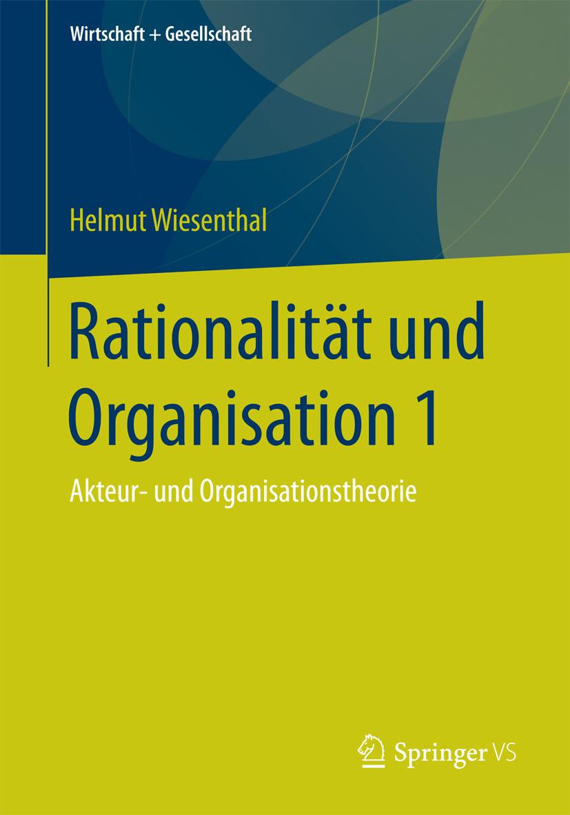 Wiesenthal, Helmut - Rationalität und Organisation 1, ebook